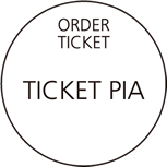 ORDER TICKET TICKET PIA